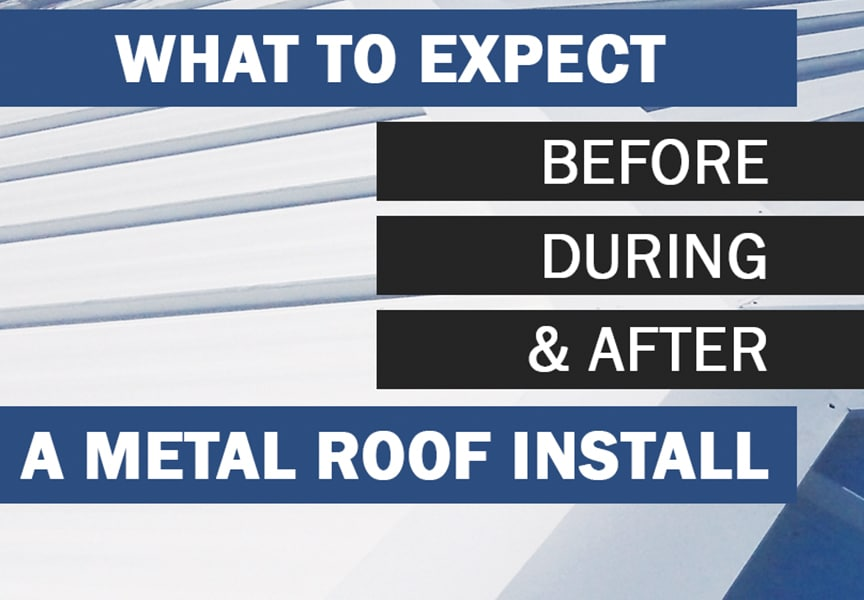 Expectations & How to Best Prepare for Your Metal Roof Installation: Main