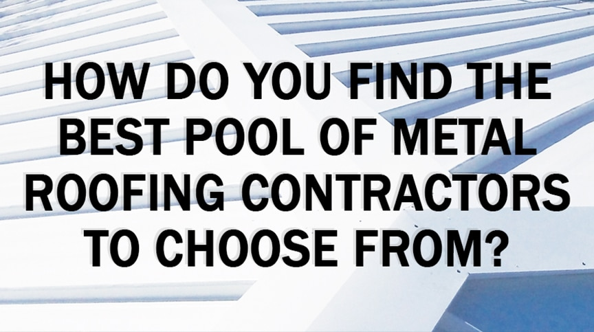 How to Find the Best Metal Roofing Contractors for Your Home or Business: Main