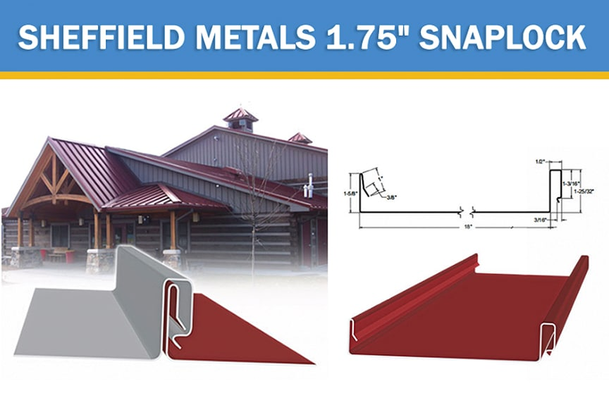 Review of Metal Roof & Wall Panel Profiles Offered by Sheffield Metals: SMI 1.75 SnapLock Profile