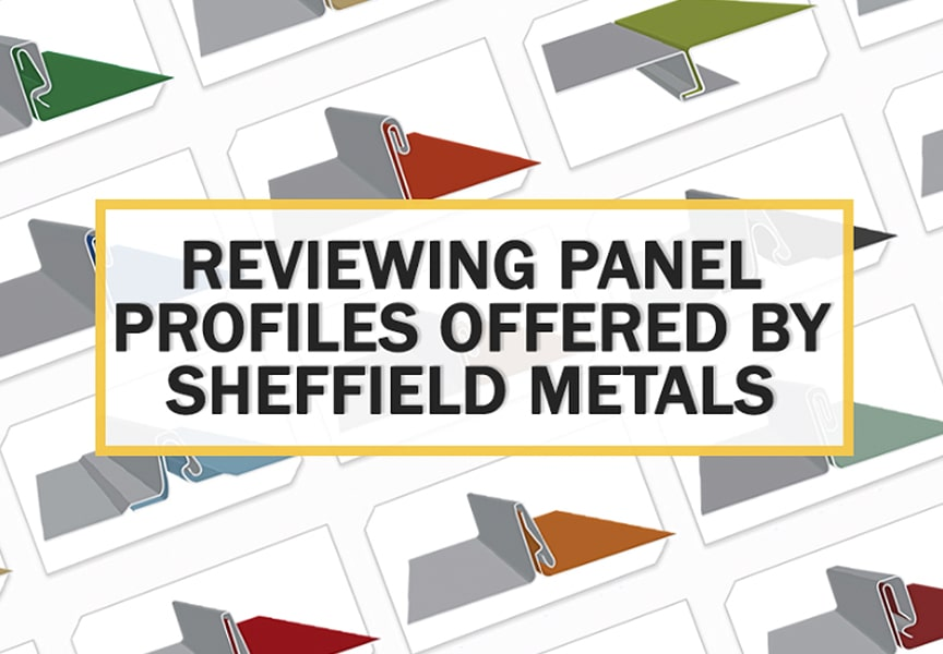 Review of Metal Roof & Wall Panel Profiles Offered by Sheffield Metals: Main