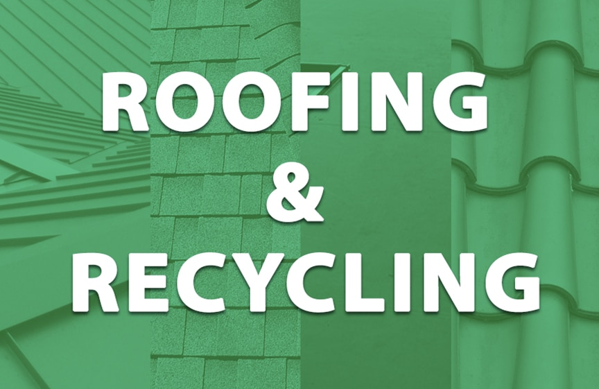 Roofing & Recyclability: Metal vs. Shingle vs. EPDM vs. Tile Roofing: Roofing & Recycling
