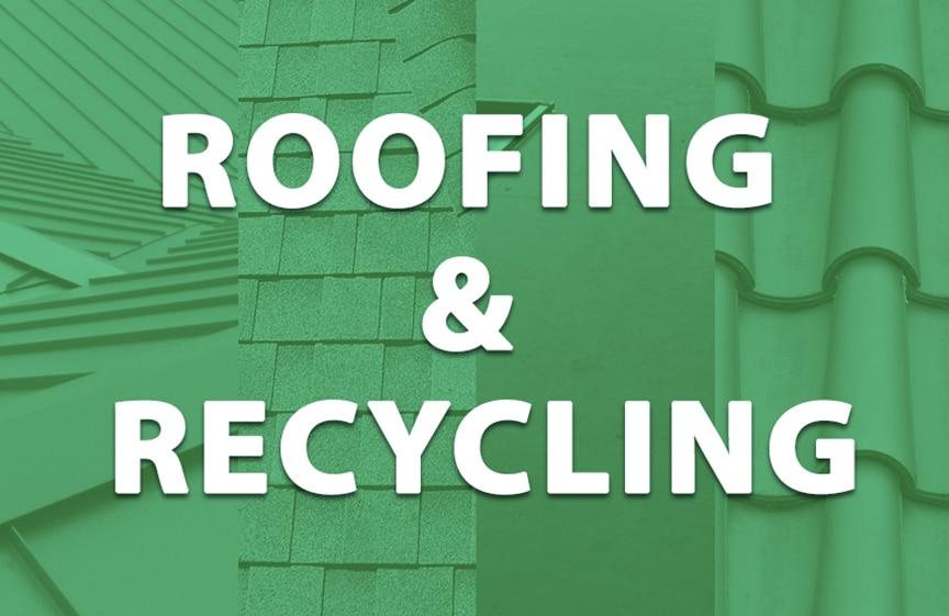 Roofing & Recyclability: Metal vs. Shingle vs. EPDM vs. Tile Roofing: Roofing & Recycling