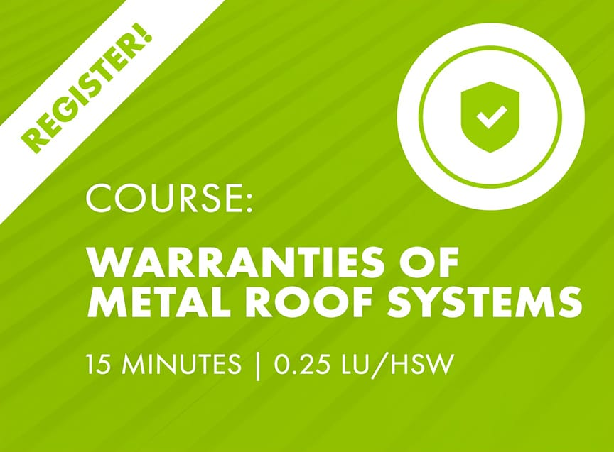 Sheffield Metals Releases Six AIA-Approved Continuing Education Nano Courses: Warranties