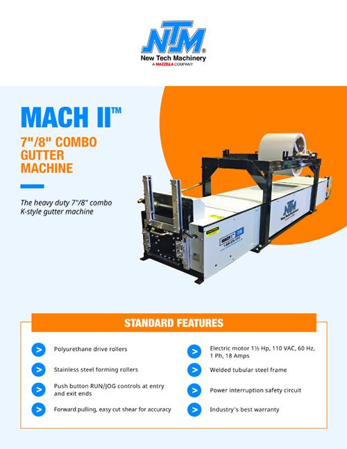 "Metal Forming Machinery & Equipment: MACH II 7""/8"" Gutter Machine"