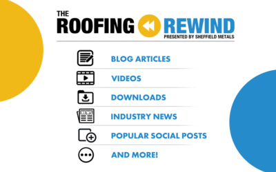 The Roofing Rewind: A Monthly Recap of Articles, Videos, & More!